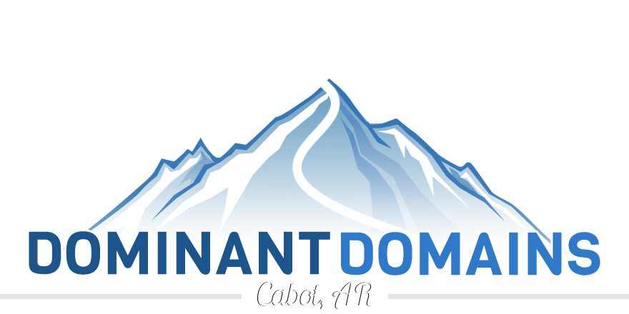 Dominant Domains LLC. | Cabot, Arkansas Website Design and Search Engine Optimization