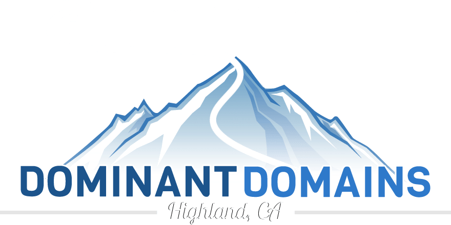 Dominant Domains LLC.   Highland, California Website Design and Search Engine Optimization