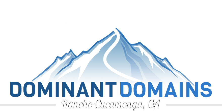 Dominant Domains LLC. | Rancho Cucamonga, California Website Design and Search Engine Optimization