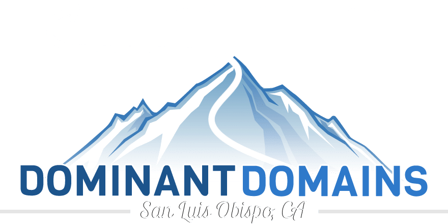 Dominant Domains LLC. | San Luis Obispo, California Website Design and Search Engine Optimization